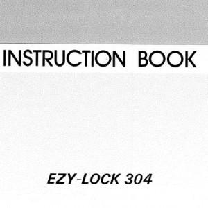 Instruction Manual: Janome Ezy Lock 304 (Digital Copy)