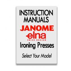 Janome and Elna Ironing Press Instruction Manuals